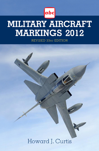 'Military Aircraft Markings 2012'